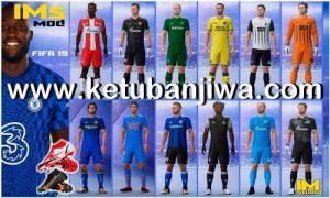 FIFA 19 IMs Mod 4.0 AIO Season 2022 + Squad Update For PC Ketuban Jiwa