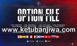 eFootball PES 2021 EditemosPES Option File v4 AIO Season 2022 For PC + PS4 + PS5 Ketuban Jiwa