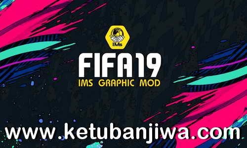 FIFA 19 IMs Mod 7.0 AIO Season 2022 + Squad Update