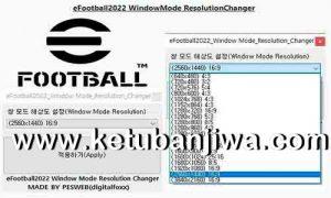 eFootball 2022 WindowMode ResolutionChanger Tools For PC Ketuban Jiwa